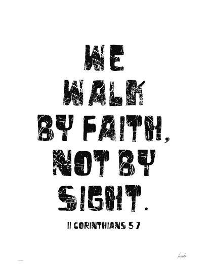 We Walk By Faith Not By Sight Giclee Print By Lisa Weedn Artcom