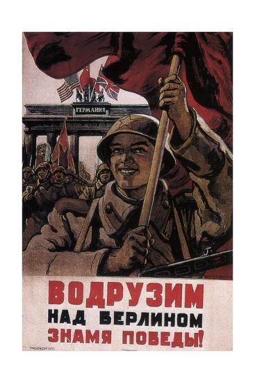We Will Raise the Flag of Victory over Berlin!, 1944-1945-Viktor Semyonovich Ivanov-Giclee Print