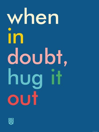 Wee Say, Hug It Out-Wee Society-Premium Giclee Print