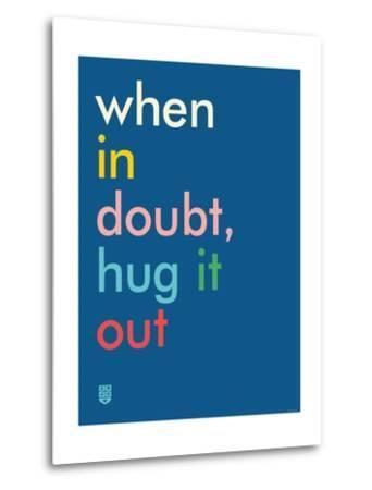 Wee Say, Hug It Out