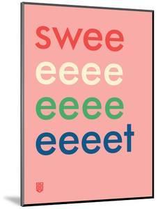 Wee Say, Sweeeeet by Wee Society