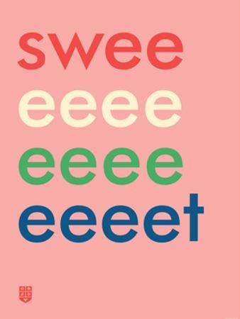 Wee Say, Sweeeeet by Wee Society