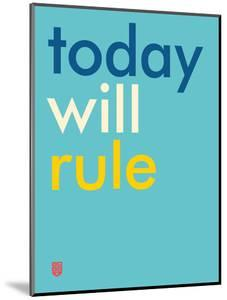 Wee Say, Today Will Rule by Wee Society
