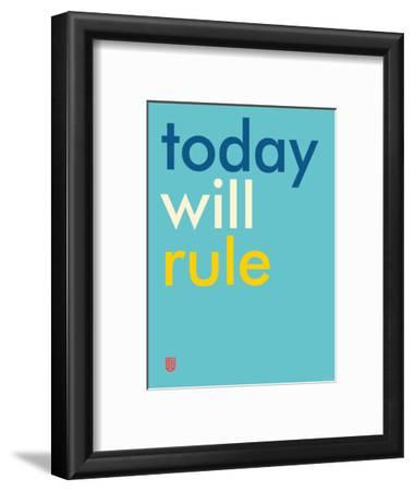 Wee Say, Today Will Rule