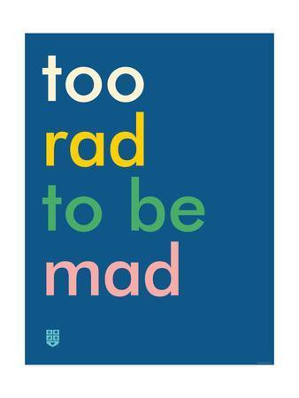 Wee Say, Too Rad