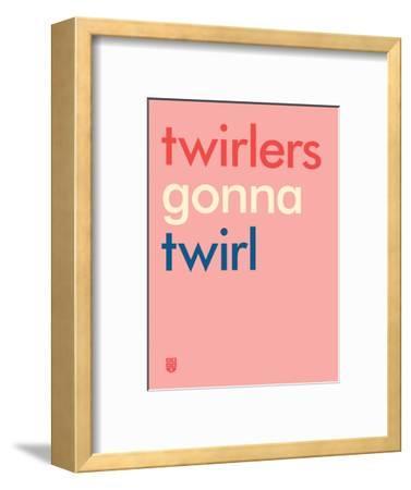 Wee Say, Twirl