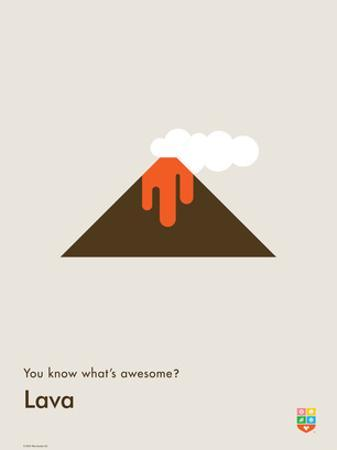 You Know What's Awesome? Lava (Gray)