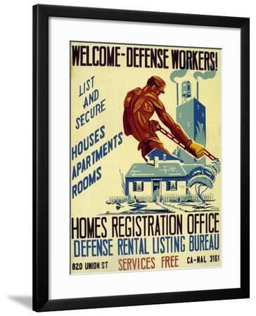 Welcome Defense Workers Homes Registration Office Defense Rental Listing Bureau, 1941--Framed Giclee Print