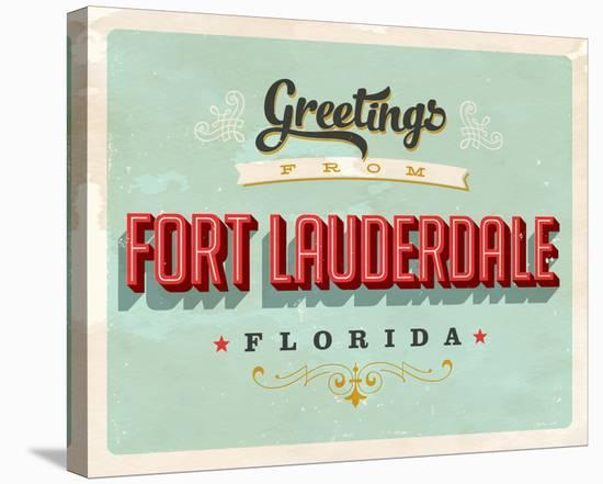 Welcome Fort Lauderdale Grunge--Stretched Canvas Print