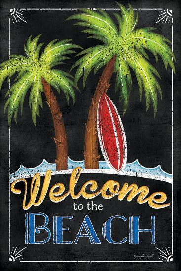 Welcome to the Beach-Jennifer Pugh-Art Print