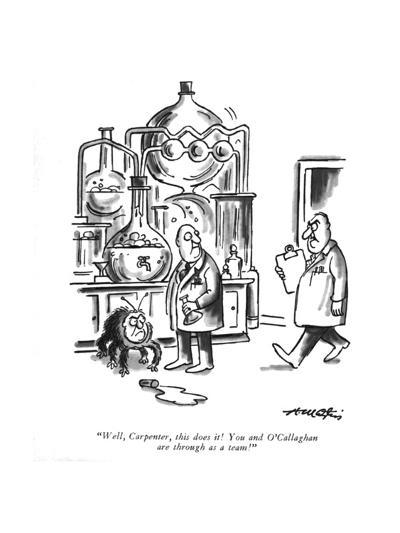 """""""Well, Carpenter, this does it! You and O'Callaghan are through as a team! - New Yorker Cartoon-Henry Martin-Premium Giclee Print"""