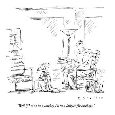 https://imgc.artprintimages.com/img/print/well-if-i-can-t-be-a-cowboy-i-ll-be-a-lawyer-for-cowboys-new-yorker-cartoon_u-l-pgqelq0.jpg?p=0
