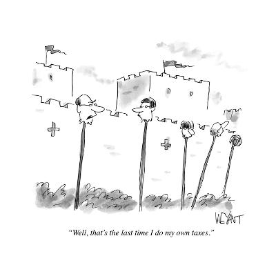 """""""Well, that's the last time I do my own taxes."""" - Cartoon-Christopher Weyant-Premium Giclee Print"""
