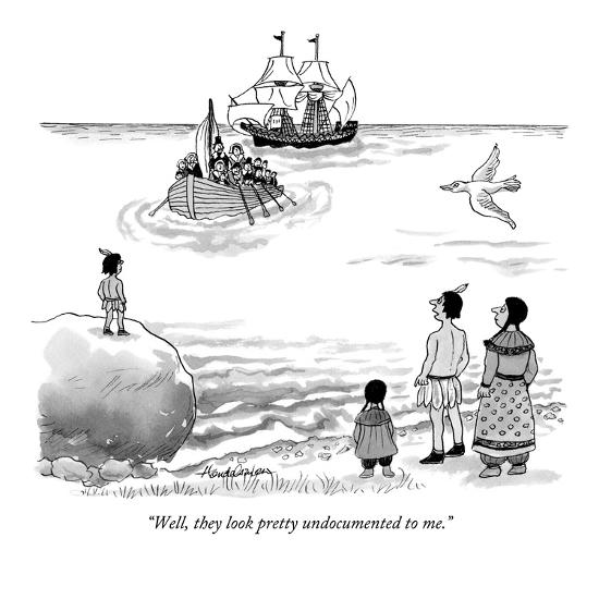"""Well, they look pretty undocumented to me."" - New Yorker Cartoon-J.B. Handelsman-Premium Giclee Print"