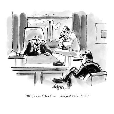 """""""Well, we've licked taxes?that just leaves death."""" - New Yorker Cartoon-Lee Lorenz-Premium Giclee Print"""