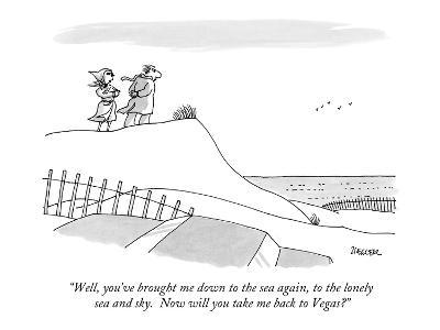 """""""Well, you've brought me down to the sea again, to the lonely sea and sky.?"""" - New Yorker Cartoon-Jack Ziegler-Premium Giclee Print"""