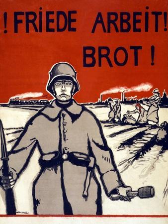 Friede, Arbeit, Brot! Pub. Germany C.1918