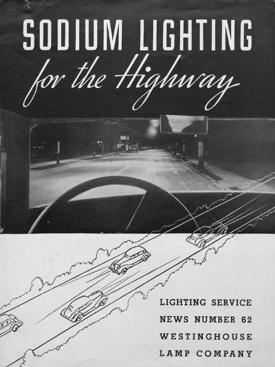 Westinghouse Electric and Manufacturing Company's Sodium Lighting for the Highway--Giclee Print