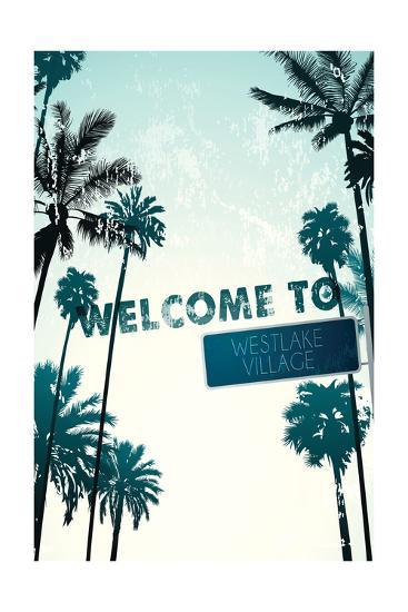 Westlake Village, California - Street Sign and Palms-Lantern Press-Art Print