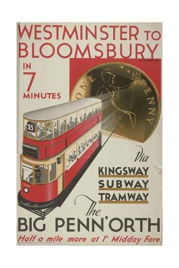 Westminster to Bloomsbury, the Big Penn'Orth, London County Council (LC) Tramways Poster, 1932-RF Fordred-Giclee Print
