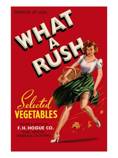 What a Rush - Vegetable Crate Label-Lantern Press-Art Print