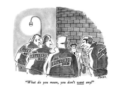"""""""What do you mean, you don't want any!"""" - New Yorker Cartoon-Jack Ziegler-Premium Giclee Print"""