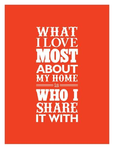 What I Love Most About My Home-Brett Wilson-Art Print
