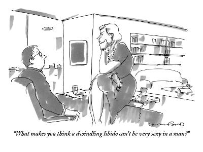 """""""What makes you think a dwindling libido can't be very sexy in a man?"""" - New Yorker Cartoon-Michael Crawford-Premium Giclee Print"""