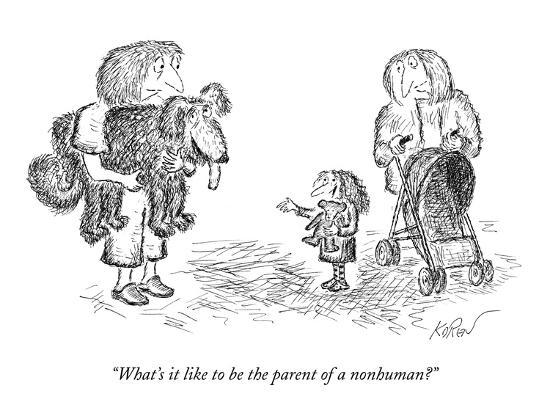 """""""What's it like to be the parent of a nonhuman?"""" - New Yorker Cartoon-Edward Koren-Premium Giclee Print"""