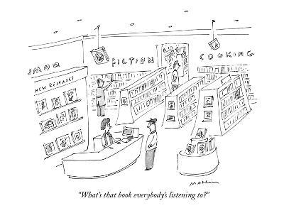 """What's that book everybody's listening to?"" - New Yorker Cartoon-Michael Maslin-Premium Giclee Print"
