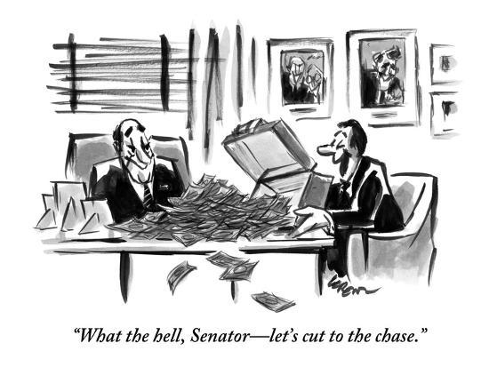 """""""What the hell, Senator?let's cut to the chase."""" - New Yorker Cartoon-Lee Lorenz-Premium Giclee Print"""
