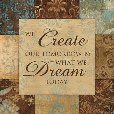 What We Dream Today-Artique Studio-Art Print