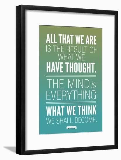 What We Think We Shall Become Buddha--Framed Art Print