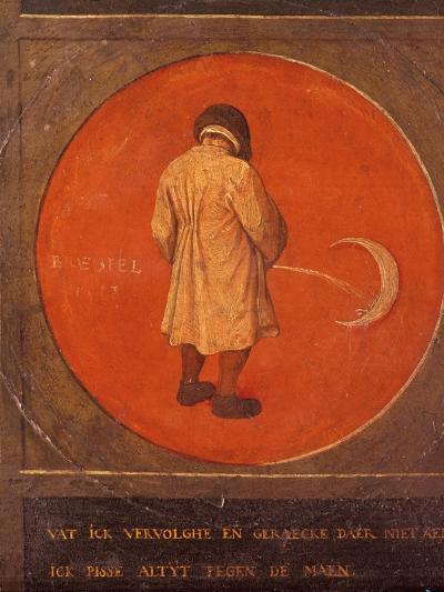 Whatever I Do, I Do Not Repent, I Keep Pissing Against the Moon, C1558-1560-Pieter Bruegel the Elder-Giclee Print