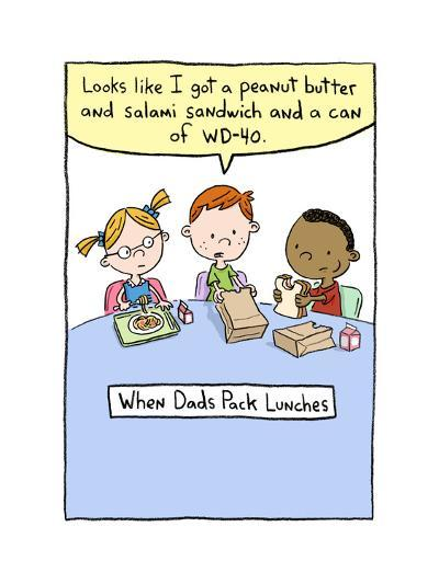 When Dads Pack Lunch--Art Print