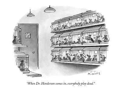 """""""When Dr. Henderson comes in, everybody play dead."""" - New Yorker Cartoon-Mike Twohy-Premium Giclee Print"""