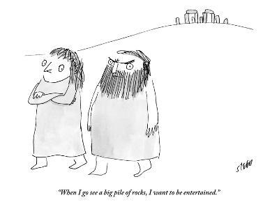 """When I go see a big pile of rocks, I want to be entertained."" - New Yorker Cartoon-Edward Steed-Premium Giclee Print"