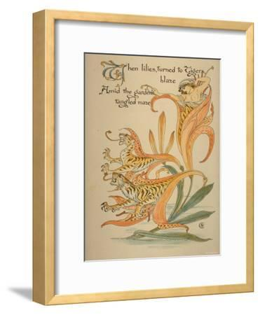 When Lilies, Turned to Tigers, Blaze/Amid Garden's Tangled Maze, Written and Drawn by Walter Crane