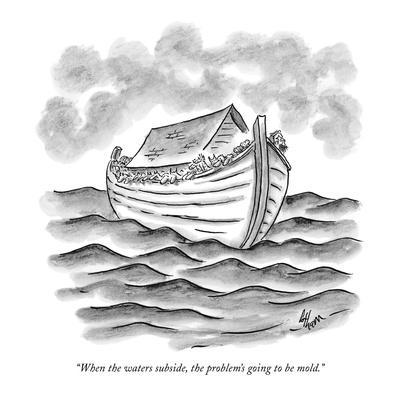 """When the waters subside, the problem's going to be mold."" - New Yorker Cartoon-Frank Cotham-Premium Giclee Print"