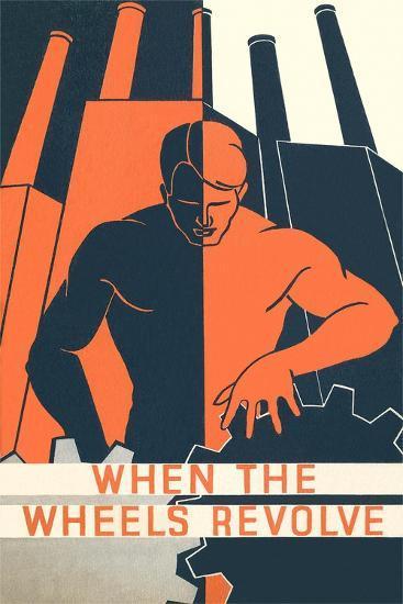 When the Wheels Revolve Poster--Art Print