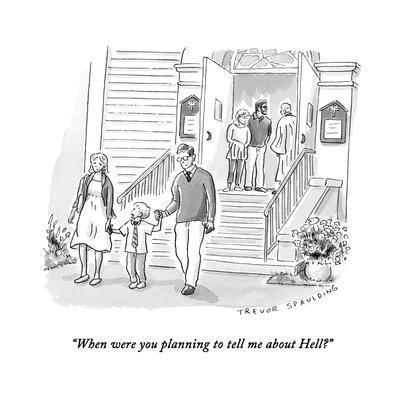 https://imgc.artprintimages.com/img/print/when-were-you-planning-to-tell-me-about-hell-new-yorker-cartoon_u-l-pysf3d0.jpg?p=0