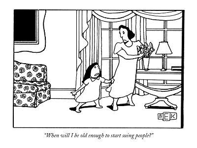 """When will I be old enough to start suing people?"" - New Yorker Cartoon-Bruce Eric Kaplan-Premium Giclee Print"