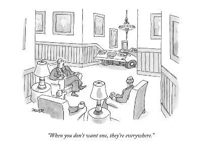 """""""When you don't want one, they're everywhere."""" - New Yorker Cartoon-Jack Ziegler-Premium Giclee Print"""
