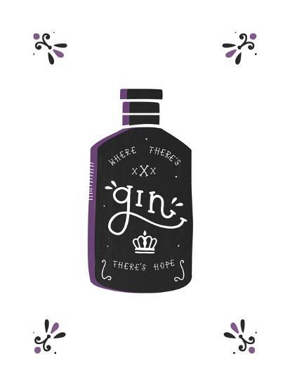 Where There's Gin There's Hope-Busy Being-Art Print