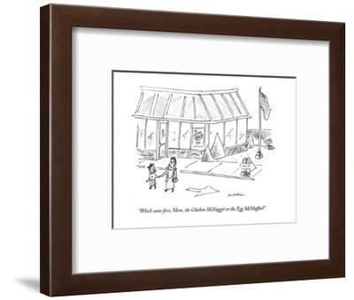 """""""Which came first, Mom, the Chicken McNugget or the Egg McMuffin?"""" - New Yorker Cartoon-Michael Maslin-Framed Premium Giclee Print"""