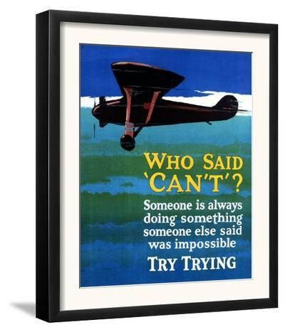 Who Said Can't - Try Trying - Airplane Flying Poster-Lantern Press-Framed Art Print