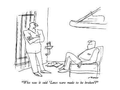 """""""Who was it said 'Laws were made to be broken'?"""" - New Yorker Cartoon-Al Ross-Premium Giclee Print"""