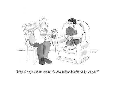 """""""Why don't you show me on the doll where Madonna kissed you?"""" - Cartoon-Emily Flake-Premium Giclee Print"""