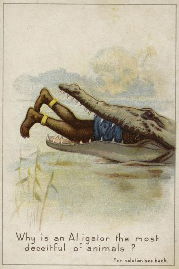 Why Is an Alligator the Most Deceitful of Animals?--Giclee Print