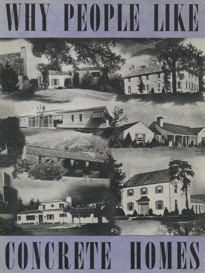 Why People Like Concrete Homes', Advertisement for the Portland Cement Association, C.1939--Giclee Print
